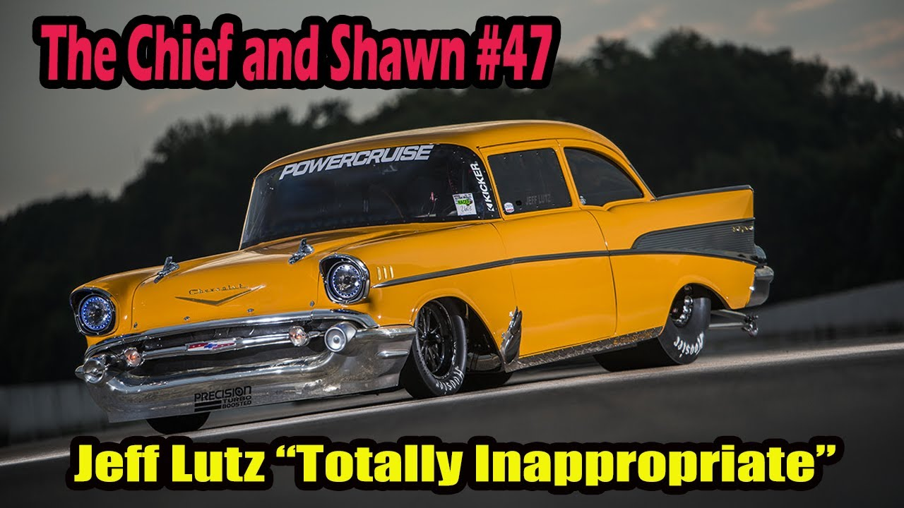 """The Chief and Shawn #47 with Jeff Lutz """"Totally Inappropriate"""""""