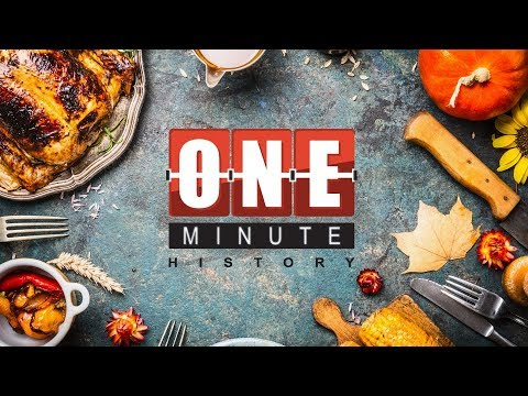 Thanksgiving - American Holidays - One Minute History