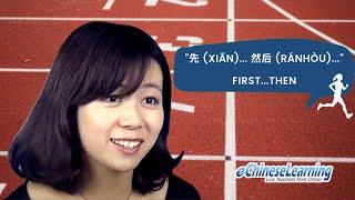 """Beginner Mandarin Chinese: Sequence of Events """"先 (xiān)"""" and """"然后 (ránhòu)"""" Part 3 with Ellie"""