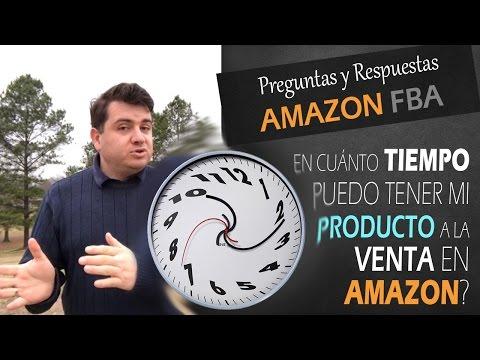 En cuánto tiempo puedo tener mi producto a la venta en Amazon | Como Vender en Amazon FBA
