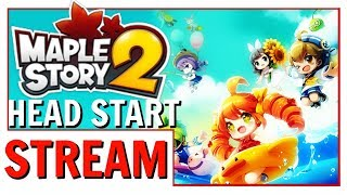 MapleStory 2 Head Start Leveling Stream | My First Proper Maple Experience!
