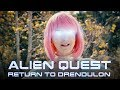 Alien Quest: Return to Drendulon   Short Film
