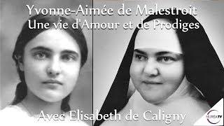 « Yvonne-Aimée de Malestroit : une vie d'amour et de prodiges » avec Elisabeth de Caligny - NURÉA TV