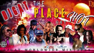 DANCEHALL MIX MAY 2019  DJ GAT THE PLACE GET HOT FT VYBZ KARTEL/TEEJAY/POPCAAN/MAVADO