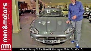 A Brief History Of The Great British Jaguar Motor Car - Part 5