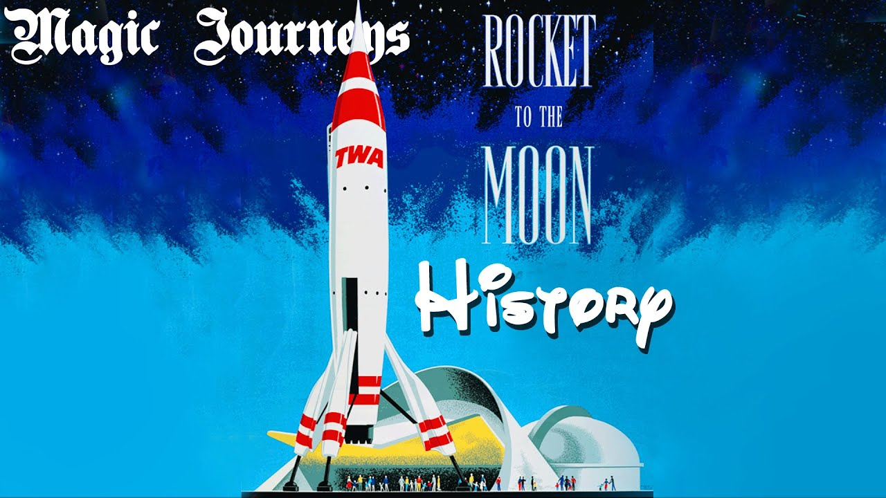 Disneyland S Rocket To The Moon History Youtube