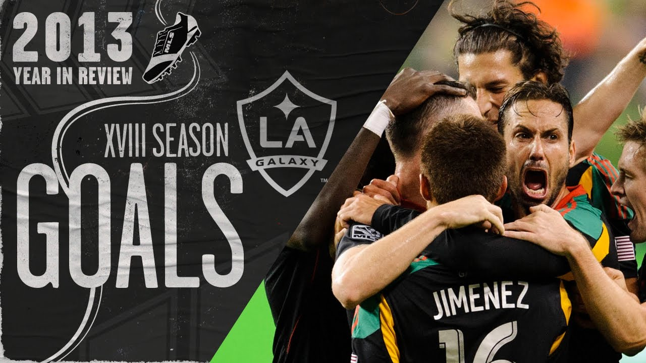 WATCH: Every LA Galaxy goal in 2013