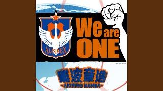 難波章浩-AKIHIRO NAMBA- - We are ONE