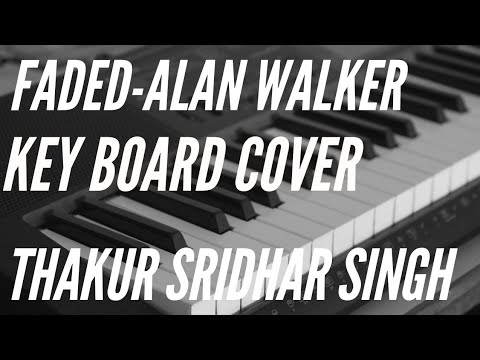 alan-walker--faded-(keyboard-cover)