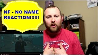 NF - NO NAME REACTION!!!!!    It is on Fire!!!!  It is Lit!!!!!  Reaction!!!