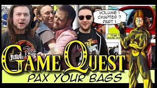 The Game Quest, Volume 1 Chapter 7 - 'PAX Your Bags' Part 1