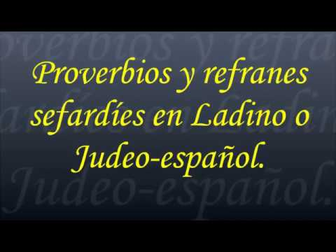 proverbios-y-refranes-de-origen-sefardí-en-ladino-o-judeo-español