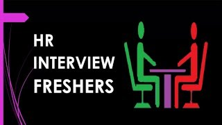 hr interview questions and answers freshers real time answers