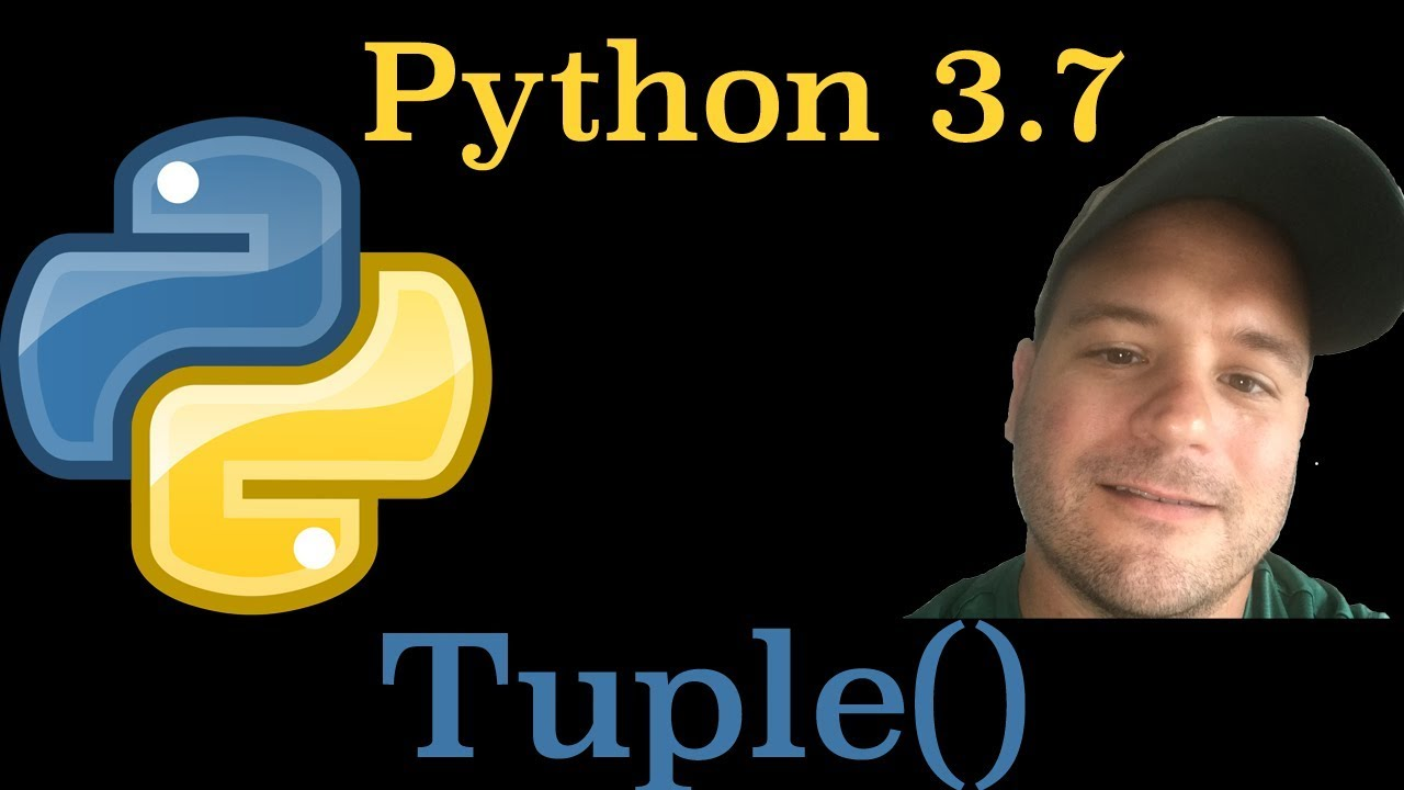 Python 3 7: How To Use The Tuple() Built-in Function