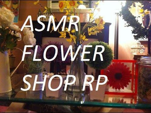ASMR Flower Shop RP 🌺 🌻 🌹🌷