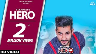 Latest Punjabi Songs 2017 | Hero (Full Song) | Sukhmeet | Kanika Mann | BN Sharma | White Hill Music