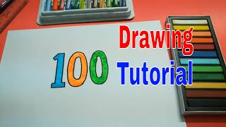 HOW TO DRAW HUNDRED STEP BY STEP FOR KIDS l DRAWING HUNDRED