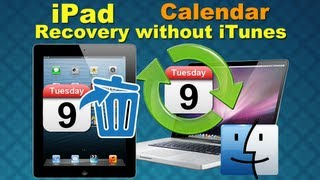 iPad Air Data Recovery: How to Directly Retrieve Lost Files Calendar from iPad 1/2/3/4/5 on Mac