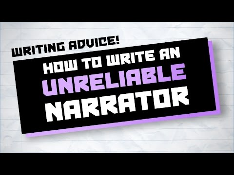 How to Write an Unreliable Narrator ★ Writing Advice