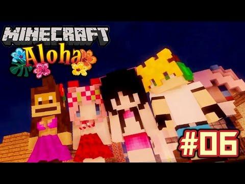 [ Minecraft Aloha ] # 06 : ยินดีต้อนรับเด็กหลงคนใหม่!!