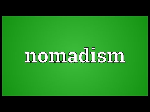 Nomadism Meaning