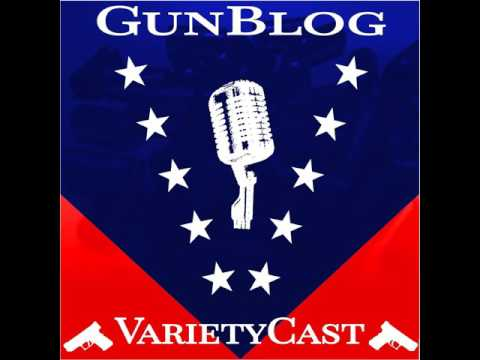 EP054 GunBlog VarietyCast - Special Guest: The Unnamed Trucker from The RoadGunner Podcast