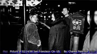 Nirvana - Cactus Club, San Jose, CA, US 02/11/1990 (SBD)