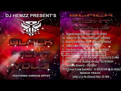 6.Mari Gali (Indian Beats Mix) - DJ HEMzZ | BLACK NIGHT VOL.3