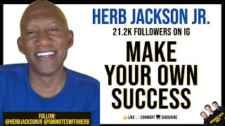 "Make Your Success - ""5 Minutes With Herb"" Herb Jackson Jr.  - Mornings With Matt"