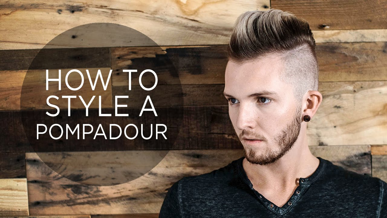 how to style hair men how to style a pompadour s hairstyle 1129 | maxresdefault