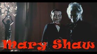 Страшные истории на ночь: Мэри Шоу