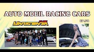 Auto Mobil Racing Cars ep58: Yaris เค้าแต่งอะไรกันบ้าง ตามไปดูกันกับ Yaris Mania Club