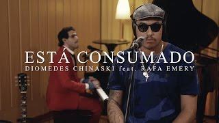 Download Diomedes Chinaski - Está Consumado part. Rafa Emery (Live Performance)