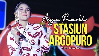 Anggun Pramudita - Stasiun Argopuro (versi Jaranan)