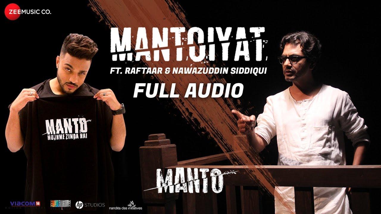 MANTOIYAT - Full Audio | 18+ | Ft  Raftaar and Nawazuddin Siddiqui | Manto