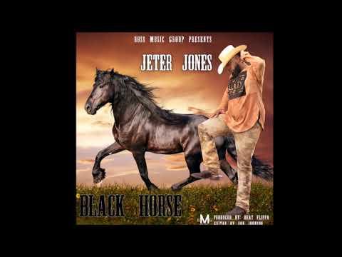 Jeter Jones- Black Horse