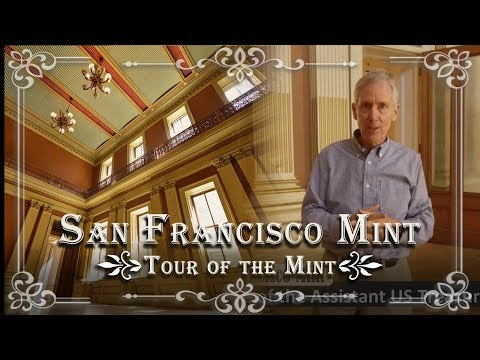 San Francisco Mint: Inside Tour