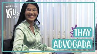 Thaynara vira advogada por um dia, será que deu certo? | #15 | Minha Vida é KIU | Thaynara OG