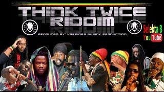 Think Twice  Riddim Mix / Selekta B aka Blodan Fyah 2016 Phil Collins Cover
