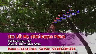 Karaoke Xin Lỗi Mẹ Chế Duyên Phận Bùi Thành Công