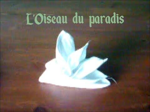 Comment Faire L Oiseau Du Paradis En Napkin