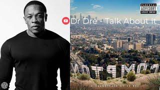 Скачать Dr Dre Talk About It Ft King Mez Justus Official Audio COMPTON HD