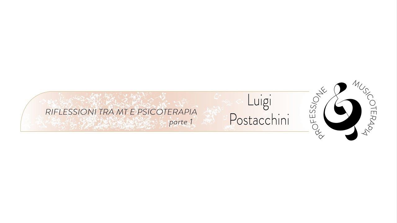 MT e Psicoterapia, Riflessioni parte#1 (P.L. Postacchini)