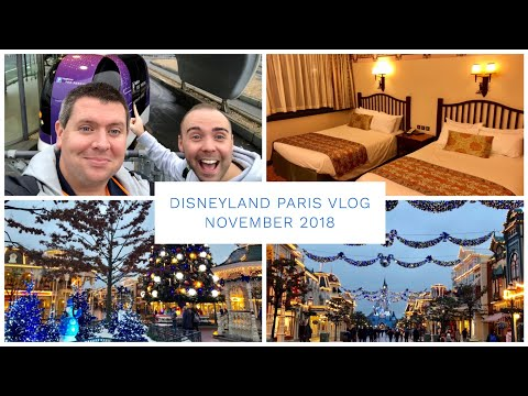 Disneyland Paris Vlog - November 2018 - Travel Day and Christmas in the park!