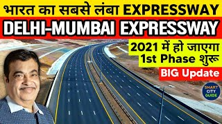 DELHI-MUMBAI EXPRESSWAY | 1st Phase will be READY by 2021 | BIG UPDATE & Complete Information