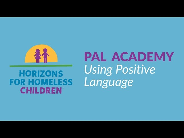 PAL Academy - 02 - Positive Language