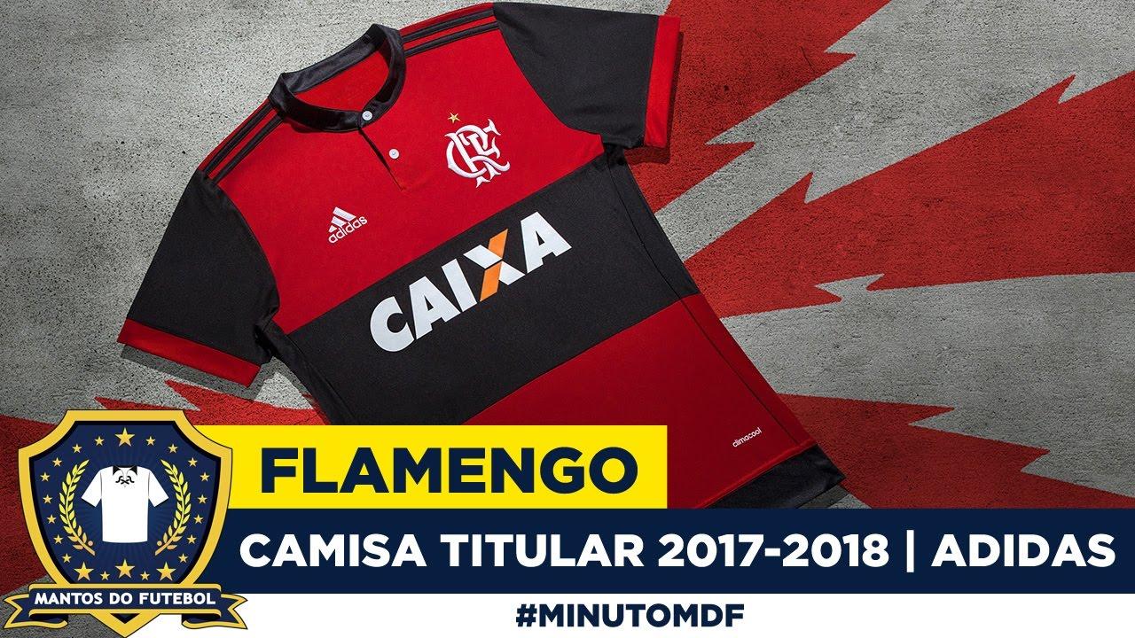 🦅 Camisa do Flamengo 2017-2018 Adidas  EuSou - YouTube 4d521d020dfe4