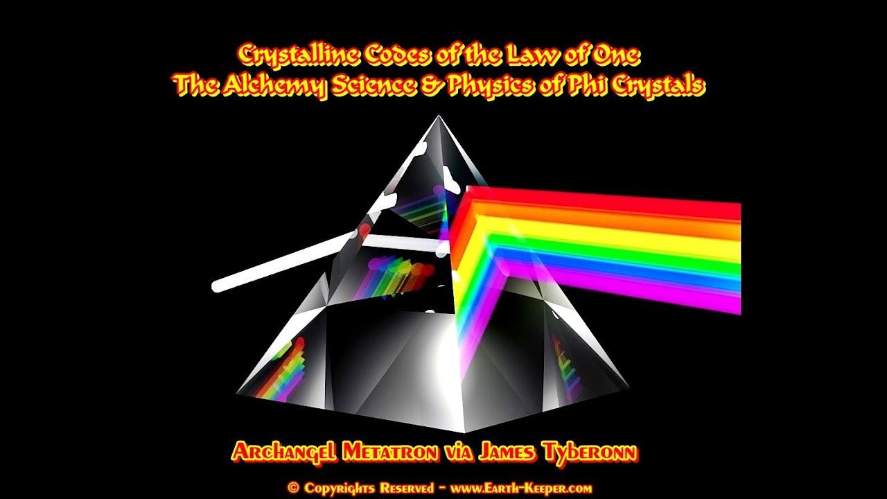 Phi Alchemy Crystalline Keys Of The Law Of One