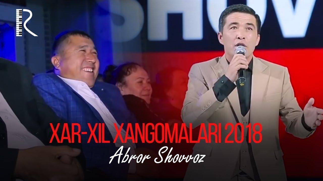 Abror Shovvoz - Xar-xil xangomalari 2018