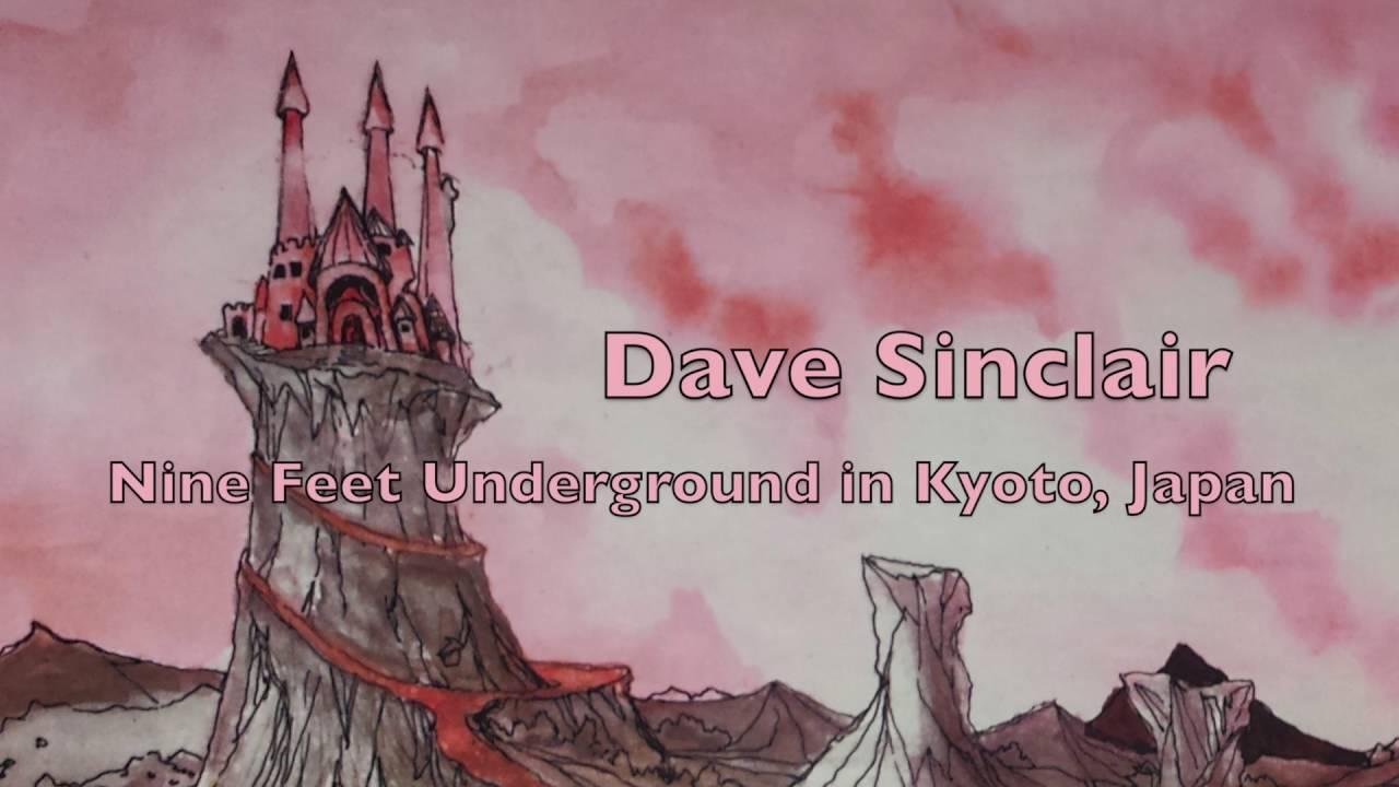 Dave Sinclair introduces and plays Disassociation (Nine Feet Underground)